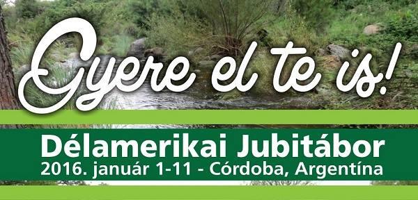 Délamerikai Jubitábor 2016. január 1-11 - Córdoba, Argentína